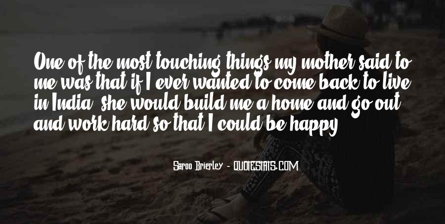 Come Back To Home Quotes #13497