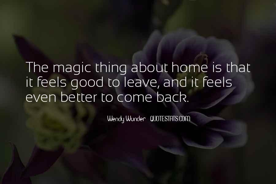 Come Back To Home Quotes #1366777
