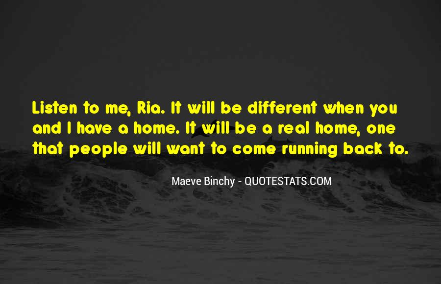 Come Back To Home Quotes #1391036