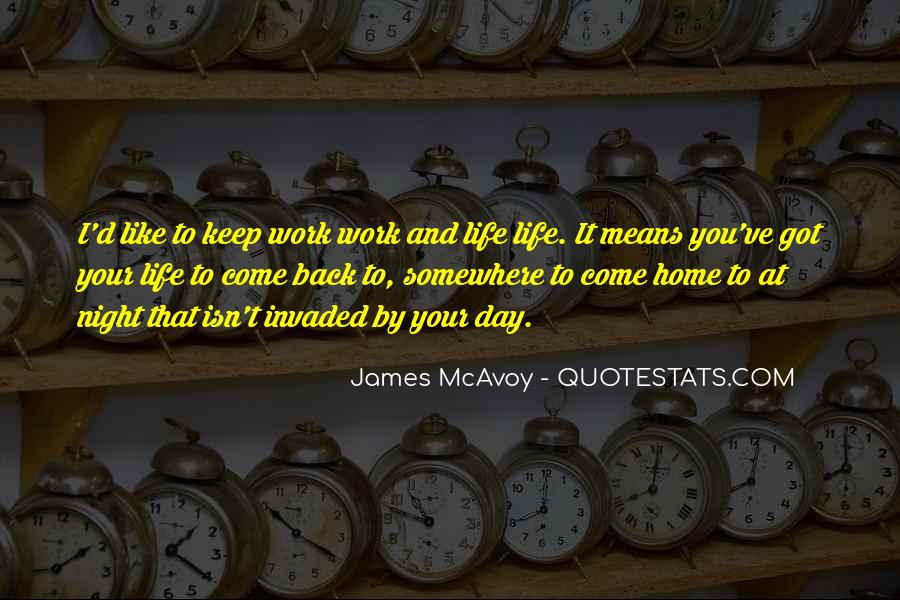 Come Back To Home Quotes #1501580