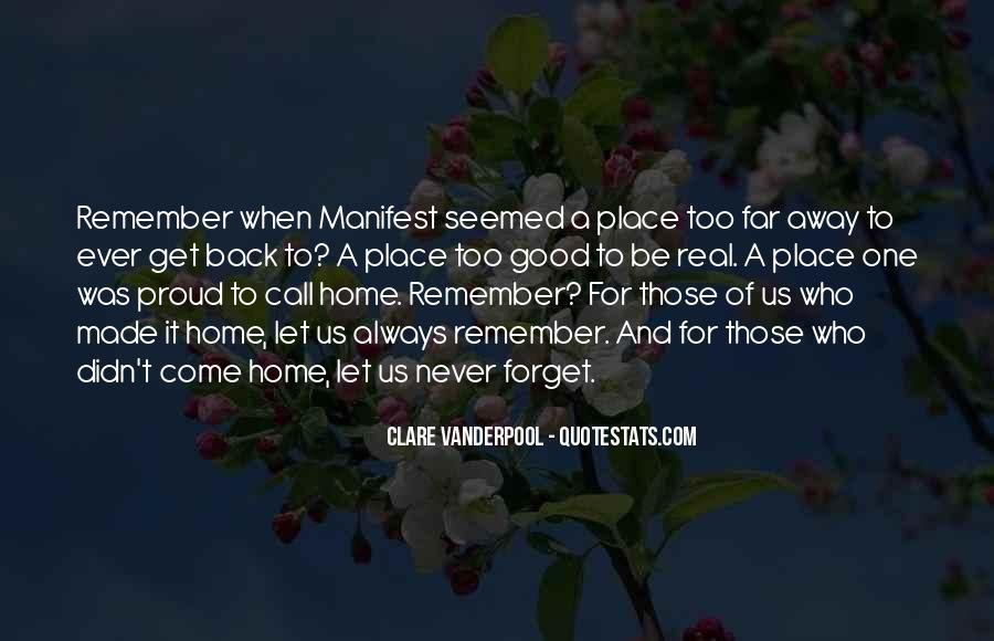 Come Back To Home Quotes #1529313