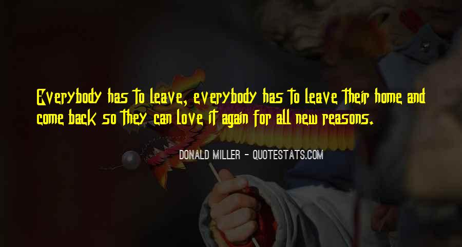 Come Back To Home Quotes #275018