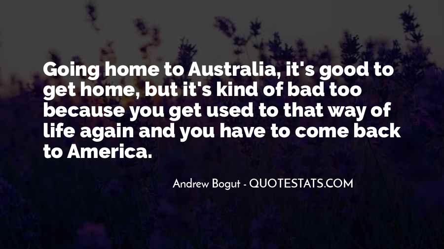 Come Back To Home Quotes #369509