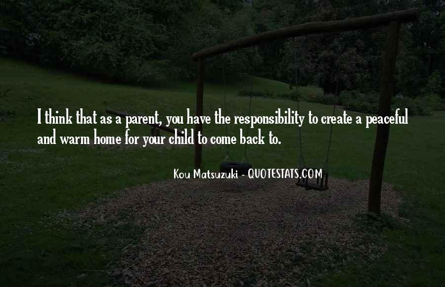 Come Back To Home Quotes #570553