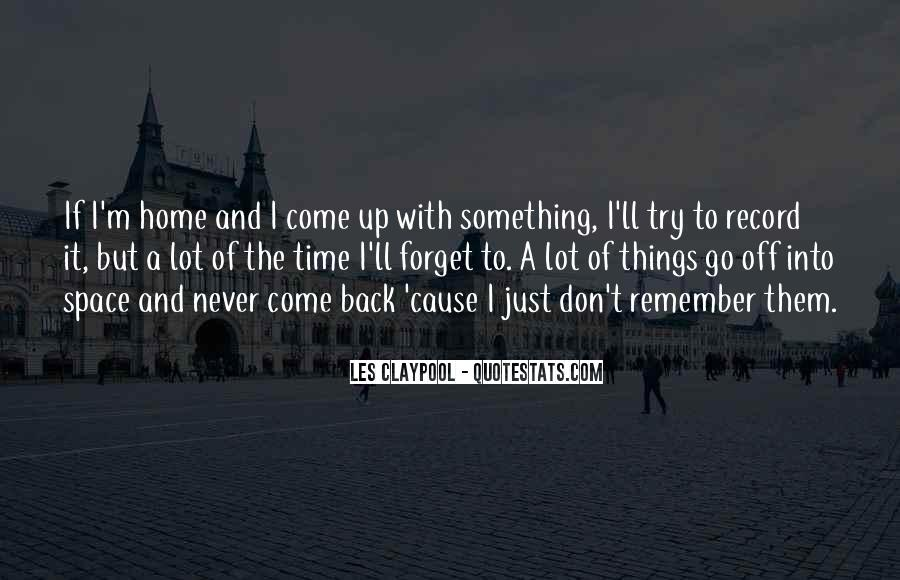 Come Back To Home Quotes #69267