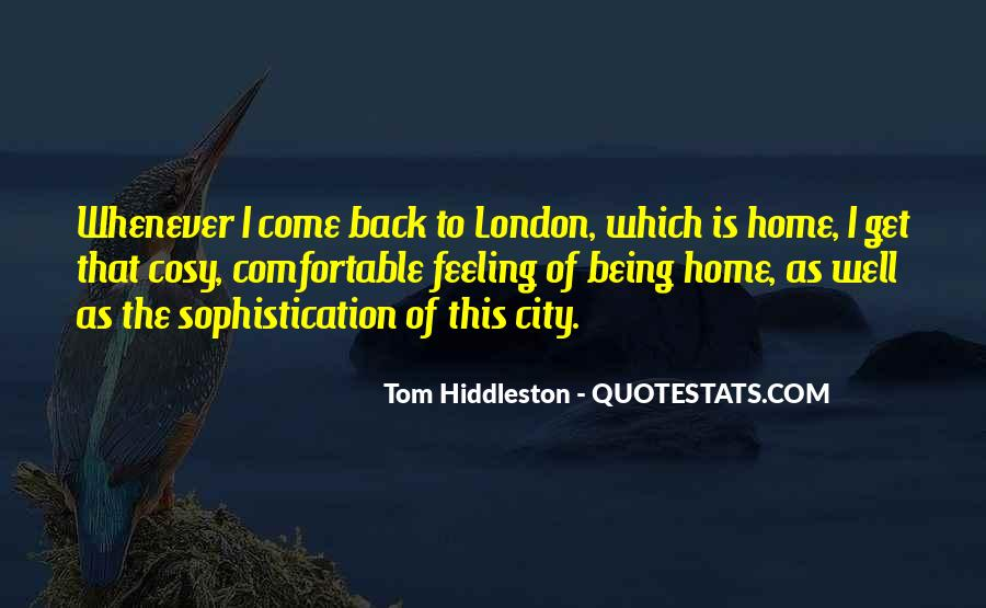 Come Back To Home Quotes #726420