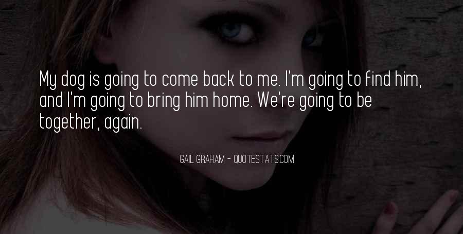 Come Back To Home Quotes #793025