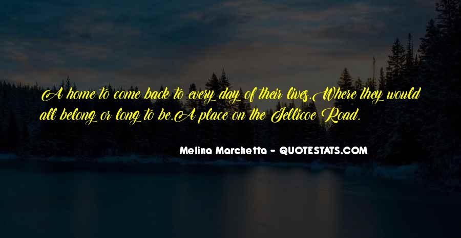 Come Back To Home Quotes #816590