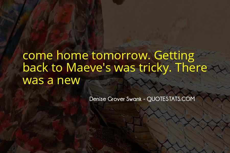 Come Back To Home Quotes #83362