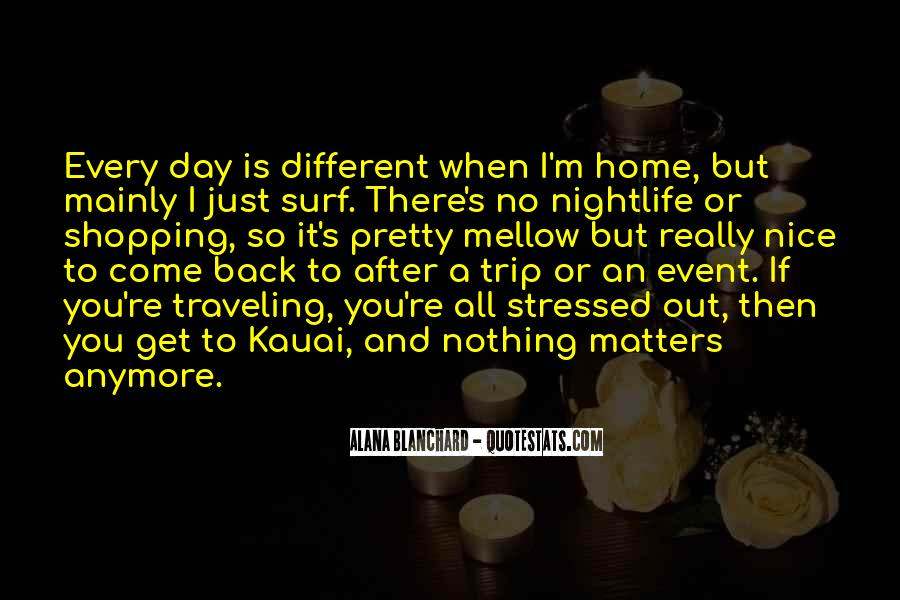 Come Back To Home Quotes #936398