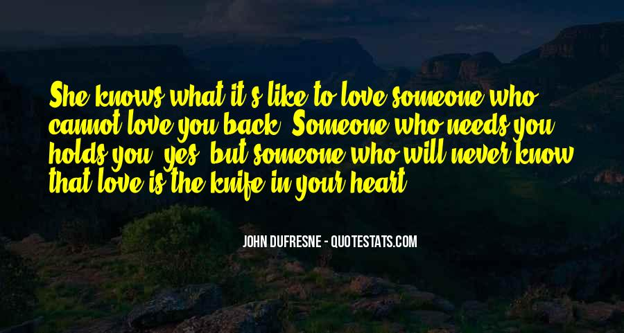 Come Back To Me I Need Your Love Quotes #228263