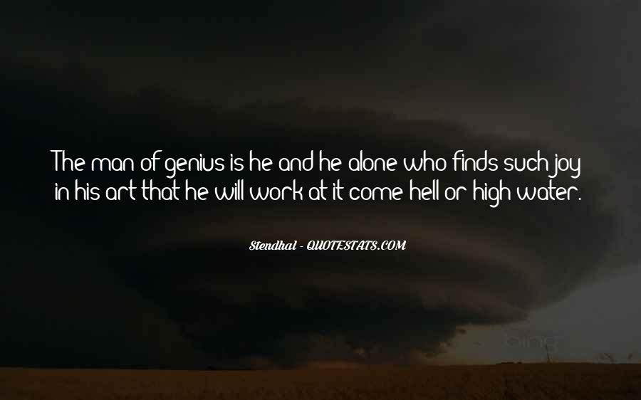 Come Hell Or High Water Quotes #7622