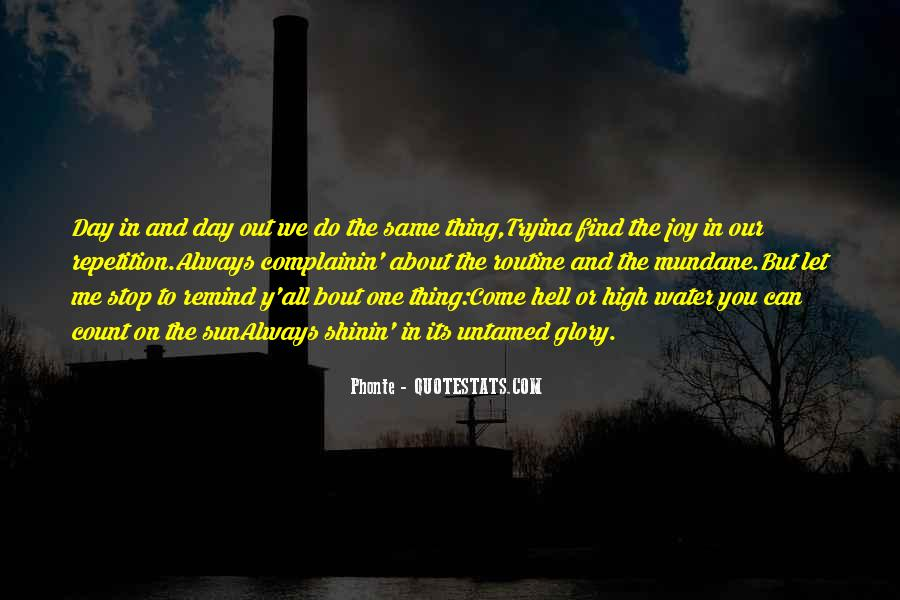 Come Hell Or High Water Quotes #884253