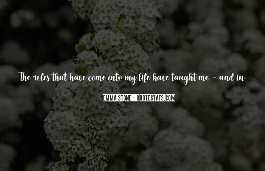 Come In My Life Quotes #102737