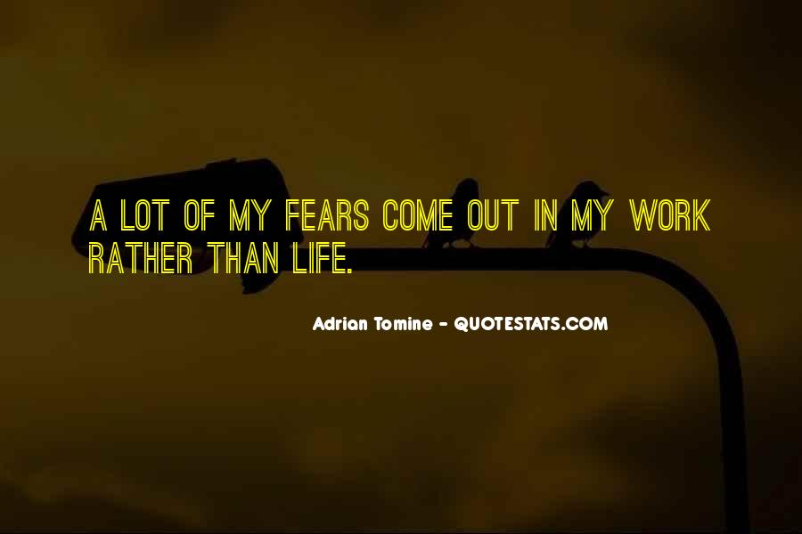 Come In My Life Quotes #197494