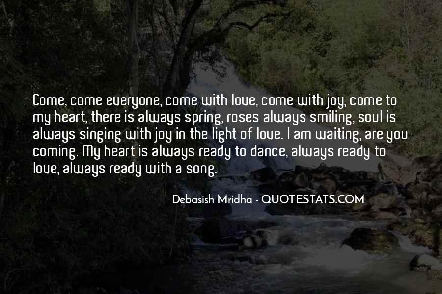 Come In My Life Quotes #297213