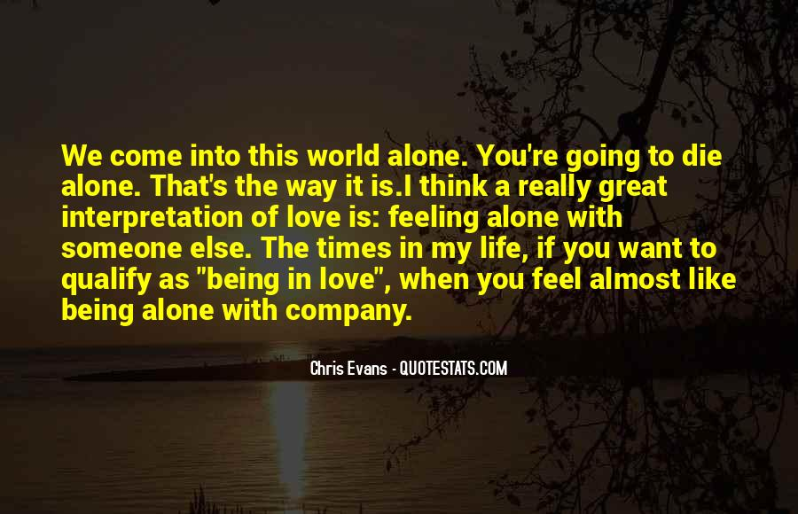 Come In My Life Quotes #325502