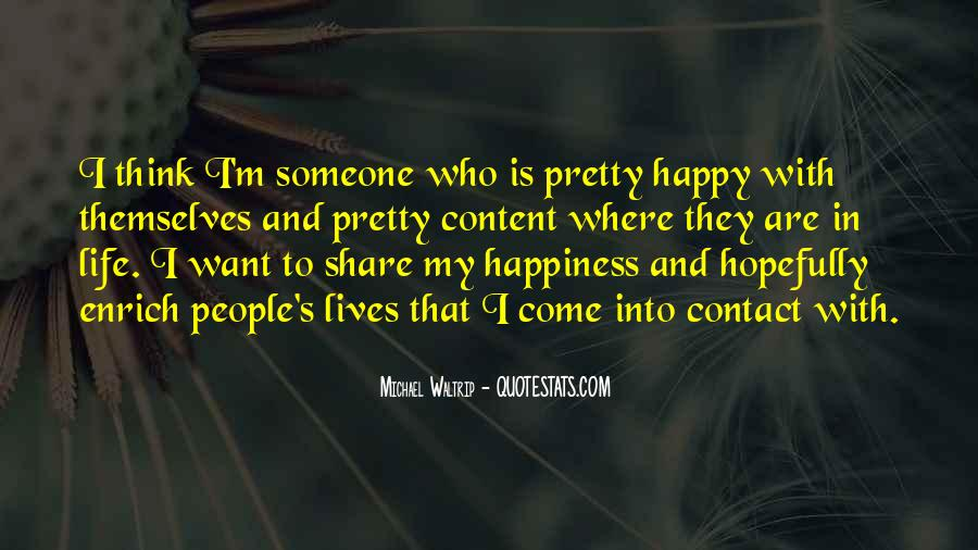 Come In My Life Quotes #337940