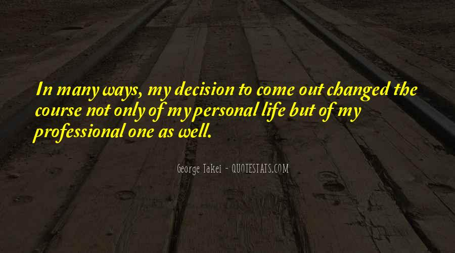 Come In My Life Quotes #375644