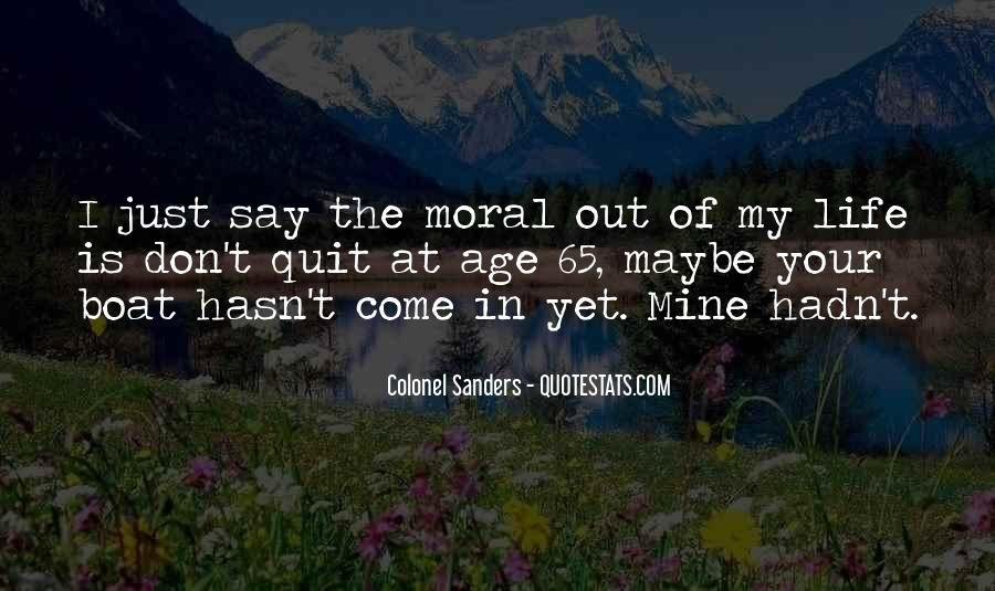 Come In My Life Quotes #88421