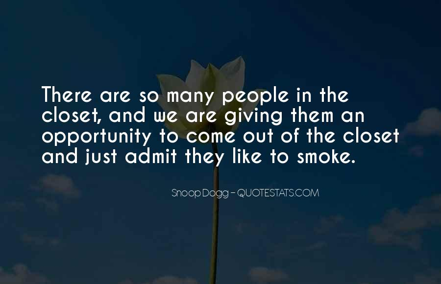 Come Out The Closet Quotes #1052087