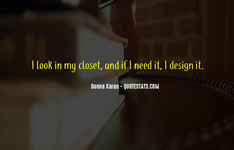 Come Out The Closet Quotes #107884