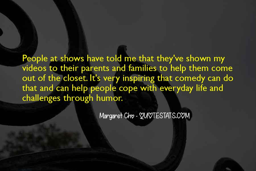 Come Out The Closet Quotes #1153576