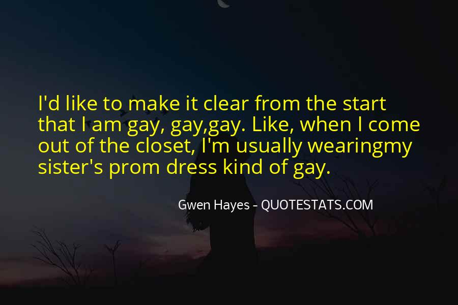 Come Out The Closet Quotes #1272488