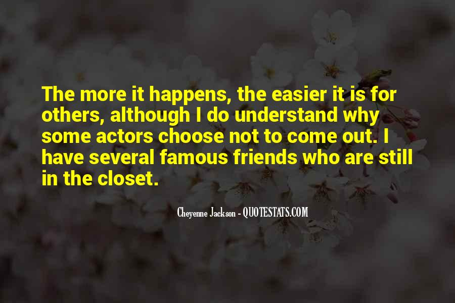 Come Out The Closet Quotes #533708