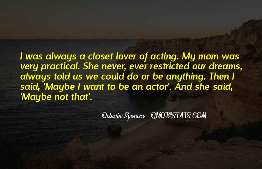 Come Out The Closet Quotes #70672