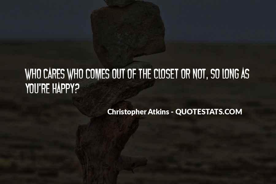 Come Out The Closet Quotes #8457