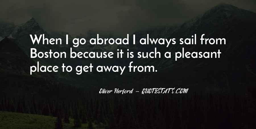Come Sail Away Quotes #1031457