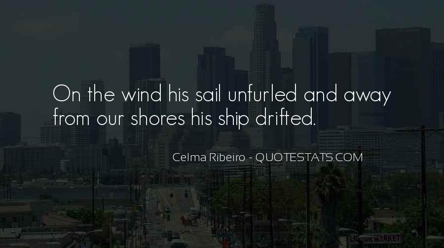 Come Sail Away Quotes #1844079