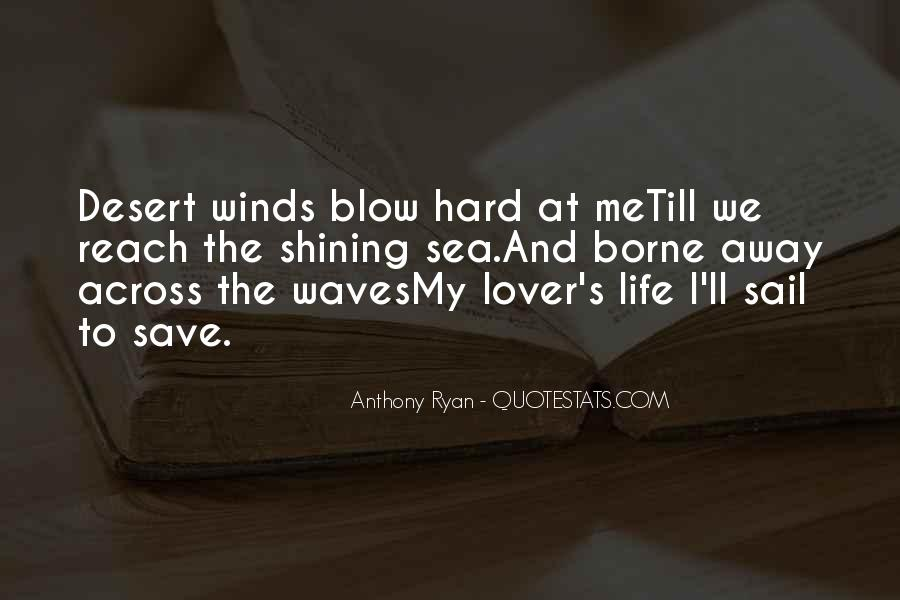 Come Sail Away Quotes #277343