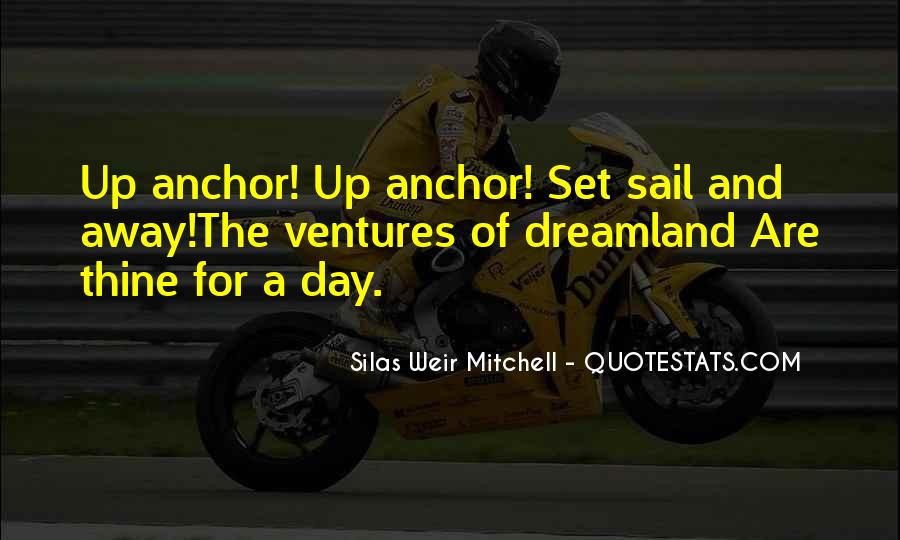 Come Sail Away Quotes #327828