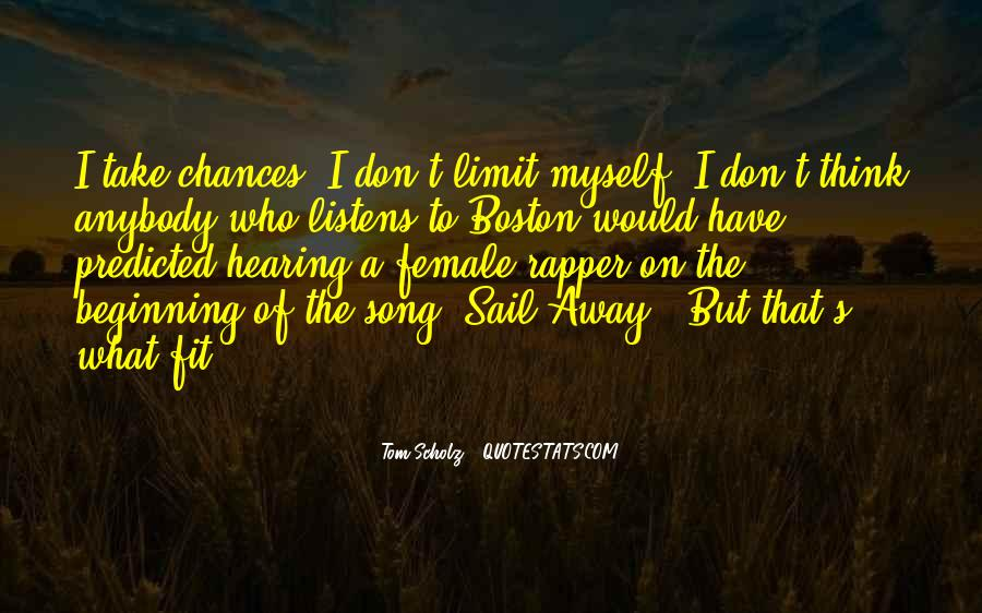 Come Sail Away Quotes #457946