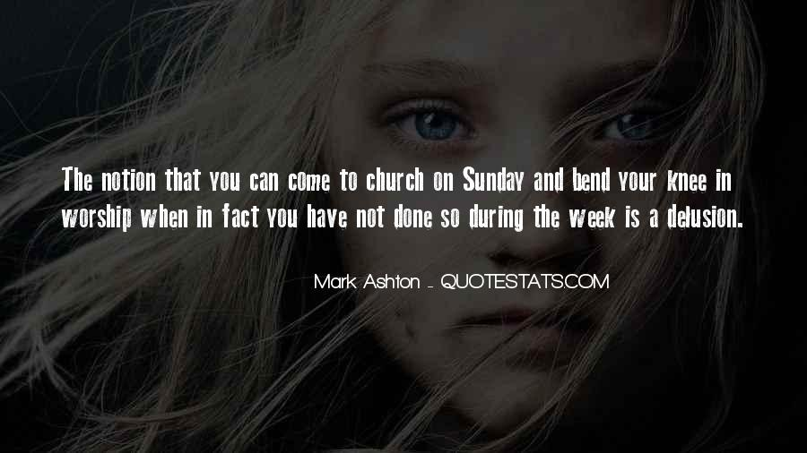 Come To Church Quotes #214842
