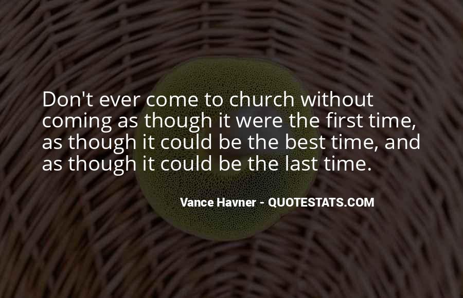 Come To Church Quotes #960838