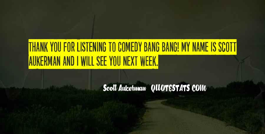 Comedy Bang Bang Quotes #1708152