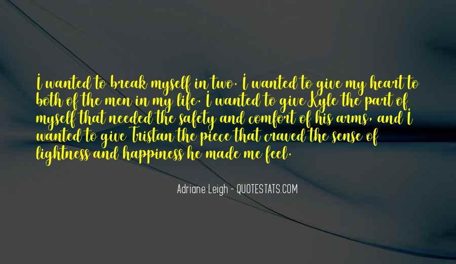 Comfort For Break Up Quotes #222141