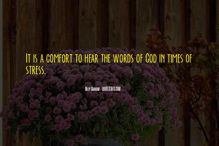 Comfort In God Quotes #1139273