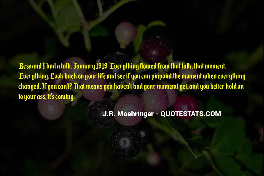 Coming Back Into Your Life Quotes #207188