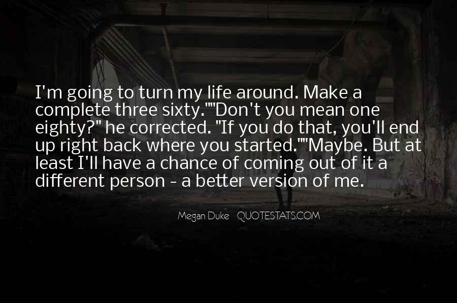 Coming Back Into Your Life Quotes #283859
