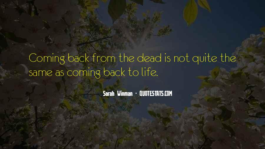 Coming Back Into Your Life Quotes #557228