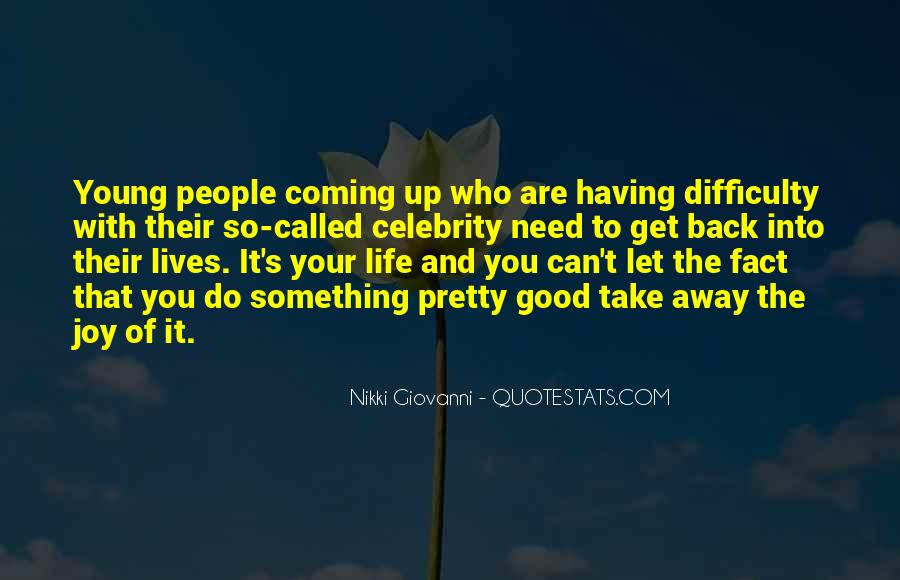 Coming Back Into Your Life Quotes #701184