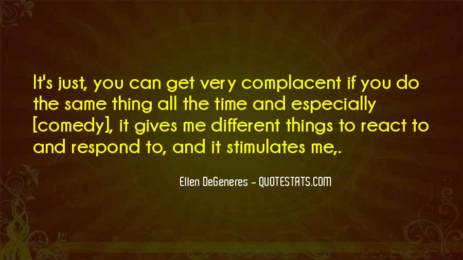 Complacent Quotes #1055127