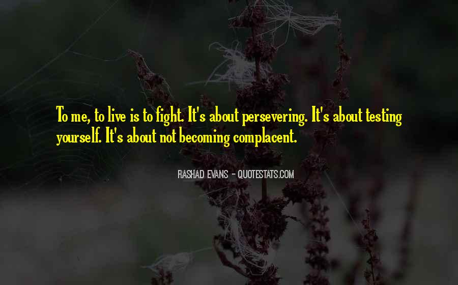 Complacent Quotes #1079281