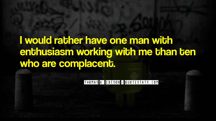 Complacent Quotes #111989