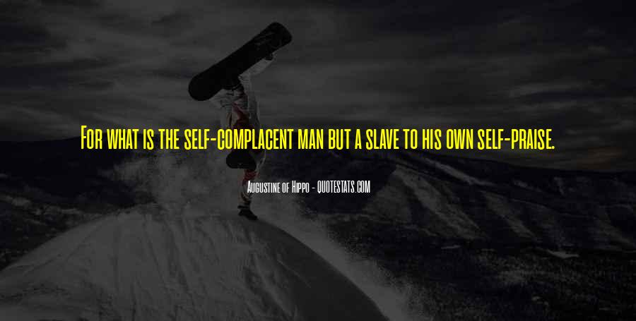 Complacent Quotes #122597