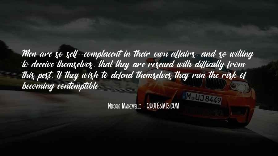 Complacent Quotes #126356